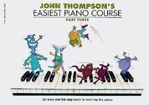 John Thompson's Easiest Piano Course Revised Edition - Part 3